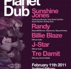 Planet Dub w/ Sunshine Jones @ Southland Ballroom