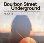 Bourbon St. Underground-Labor of Love edition