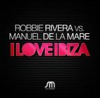 """Manuel De La Mare remixes Robbie Rivera's """"I Love Ibiza"""""""