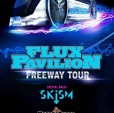 The Freeway Tour-Flux Pavilion-Myrtle Beach Sat. Nov. 9