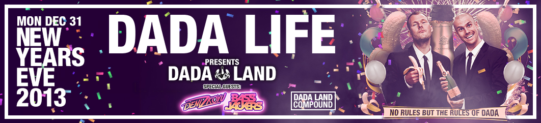 dadanye Dada Land NYE Tickets for Dada Life in New York