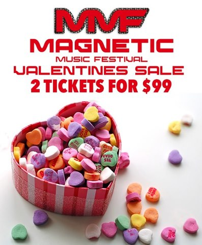 magnetic festival valentines offer Magnetic Music Festival Ticket Special For Valentines Day