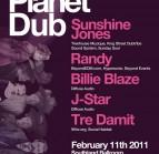 Planet Dub w/ Sunshine Jones @ Southland Ballroom