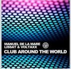 """Manuel De La Mare Remix Contest for """"Club around the World"""""""